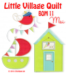 Little Village Quilt BOM 11
