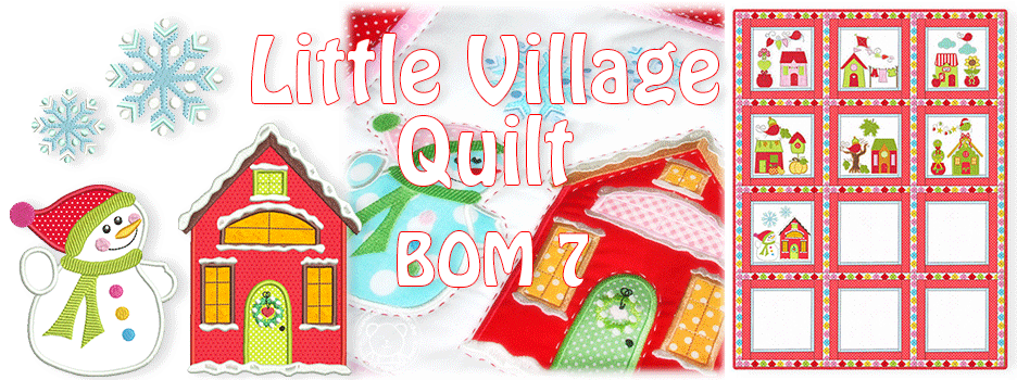 Little Village Quilt BOM 7