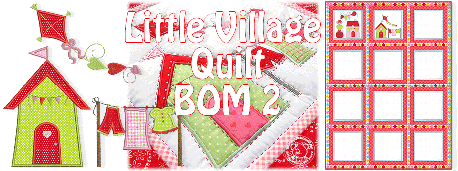 Little Village Quilt BOM 2