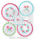 "Cottage Rose Crochet Mugrugs 4x4""+5x5""+6x6"""