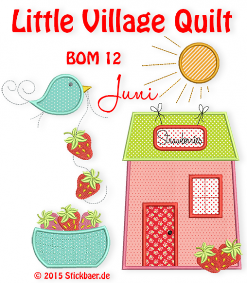 Little Village Quilt BOM 12 only 4 Embroidery files