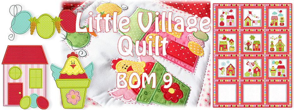 Little Village Quilt BOM 9